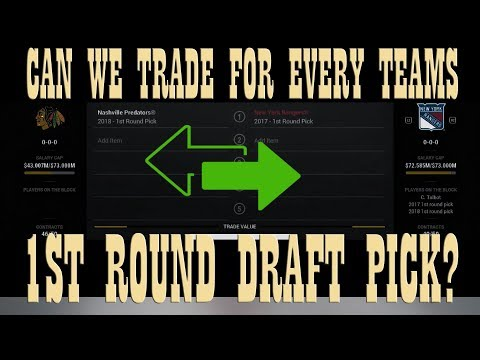 Can We Trade for ALL 30 TEAMS 1st Round Draft Pick? NHL 17