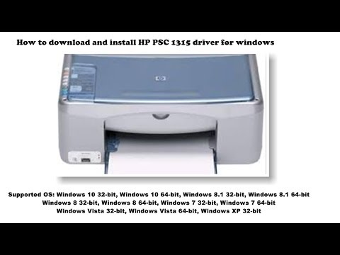 How To Download And Install HP PSC 1315 Driver Windows 10, 8 1, 8, 7, Vista, XP