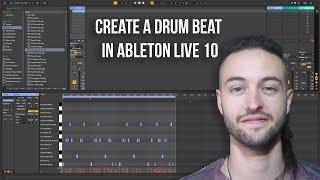 Ableton Live 10 pour les Débutants - Comment Créer un Battement de Tambour