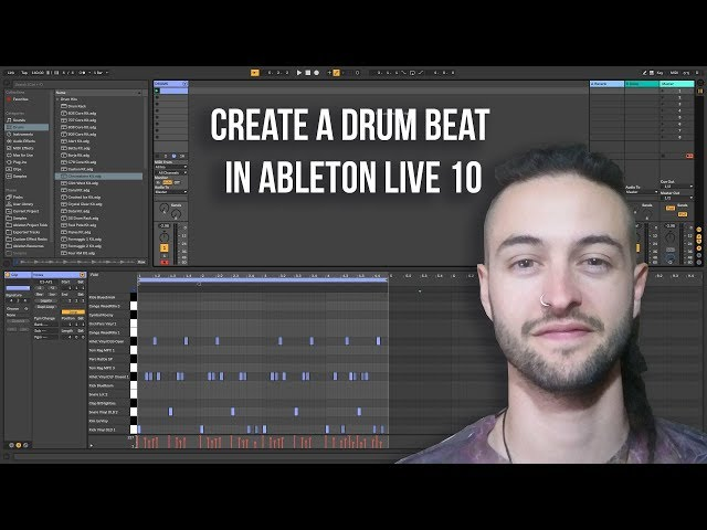Ableton Live 10 for Beginners - How to Create a Drum Beat