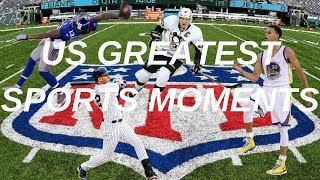 Greatest US Sports Moments (2010-2019)