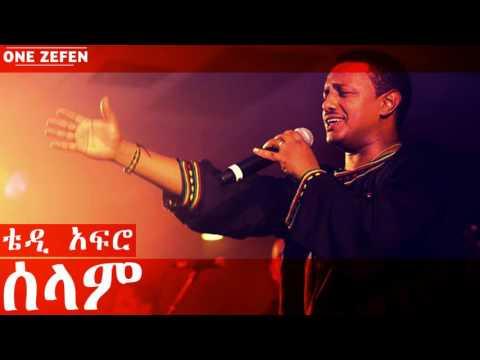 Teddy Afro - Seleme (ሰላም)