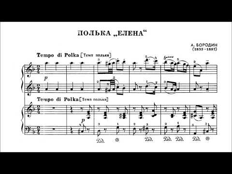 Aleksandr Borodin – Hélène-Polka for piano 4 hands [with score]