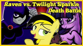 Download Video Reacting is Magic: Raven VS Twilight Sparkle (DC VS My Little Pony) | DEATH BATTLE Blind Reaction! MP3 3GP MP4