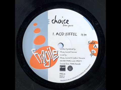 CHOICE - ACID EIFFEL [1993]