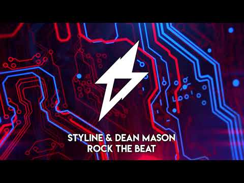 Styline & Dean Mason - Rock The Beat