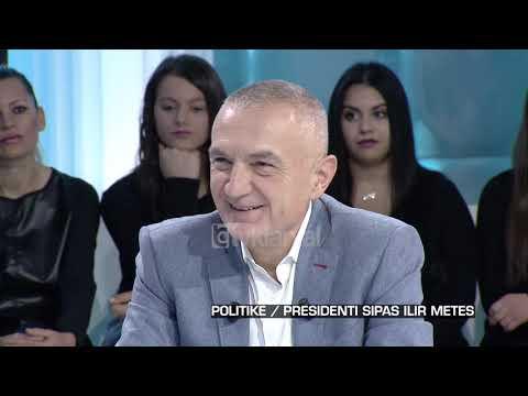 Zone e lire - ILIR META - Politike / Presidenti sipas Ilir Metes! (16 nentor 2018)