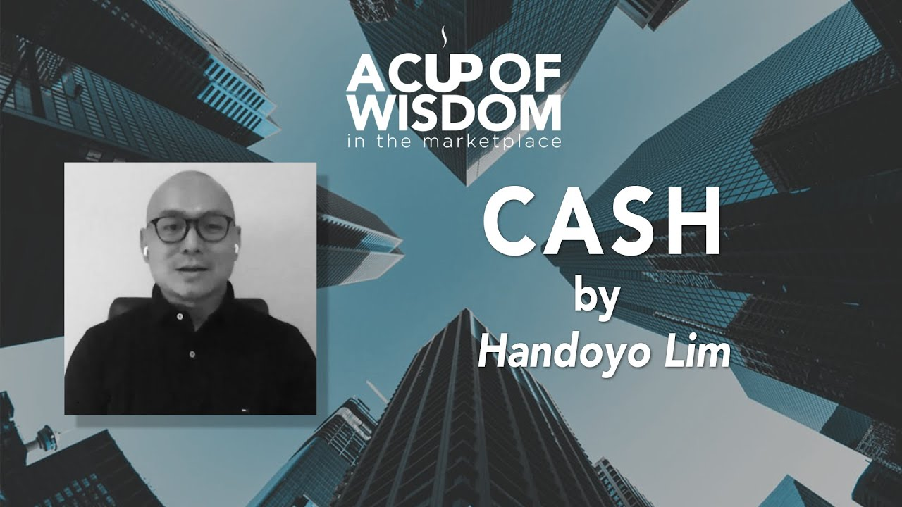 A Cup of Wisdom in the Marketplace - Survive & Thrive (Cash) - Handoyo Lim