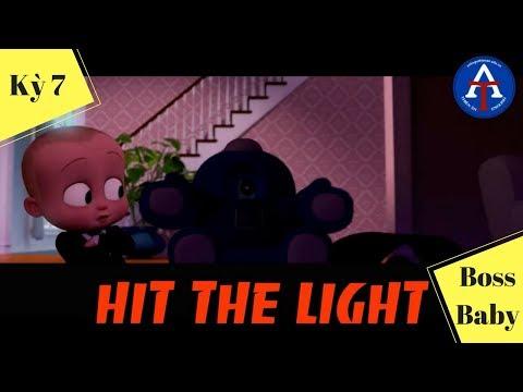 [HỌC IDIOM QUA PHIM] - Hit The Light (Nhóm Trùm - Boss Baby)