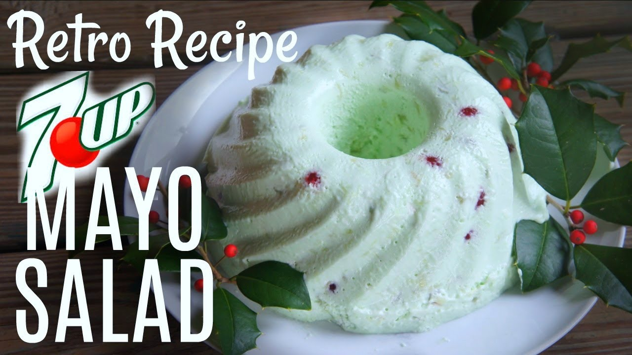 7 Up Mayonnaise Jello Salad Retro Recipe Test You Made What