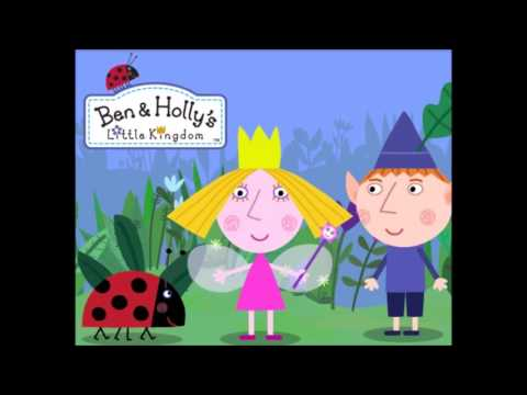 Ben & Holly's Little Kingdom Theme Song