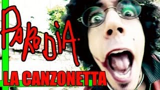La Canzonetta - **PARODIA UFFICIALE** • RichardHTT
