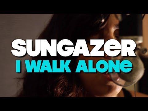 "Sungazer - ""I Walk Alone"" Ft. Justina Soto"