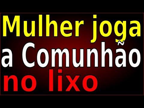 MULHER JOGA COMUNHÃO NO LIXO