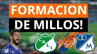 FORMACION OFICIAL DE MILLONARIOS! Para Enfrentar Al Deportivo Cali - Millonarios Vs Cali