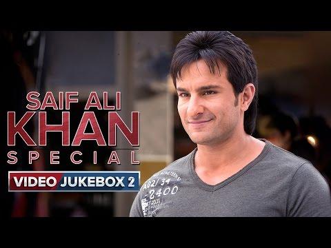 Saif Ali Khan Special | Video Jukebox | Vol. 2 Mp3