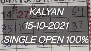15-10-2021 KALYAN KI FADDU OPEN KI TRICK 🔥🔥#kalyanopen #kalyantoday #kalyanjodi