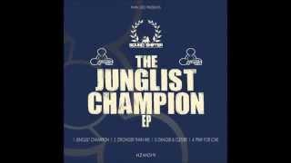 Sound Shifter - Junglist Champion