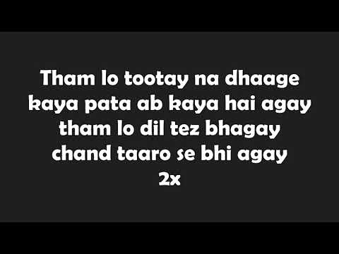 Tham lo full song lyrics | Atif Aslam | Parwaaz hai junoon