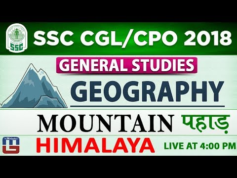 Mountain  | पहाड़ | Geography | Himalaya | SSC CGL 2018 | CPO 2018  | GS | 4 PM