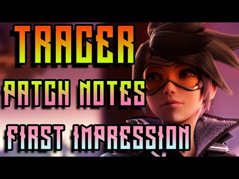 Download Youtube: FIRST IMPRESSION March 19, 2018 Tracer Patch Notes