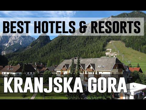 Best Hotels And Resorts In Kranjska Gora, Slovenia