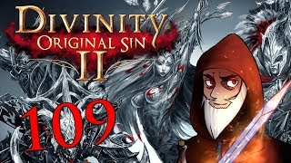 Divinity: Original Sin 2 - Part 109