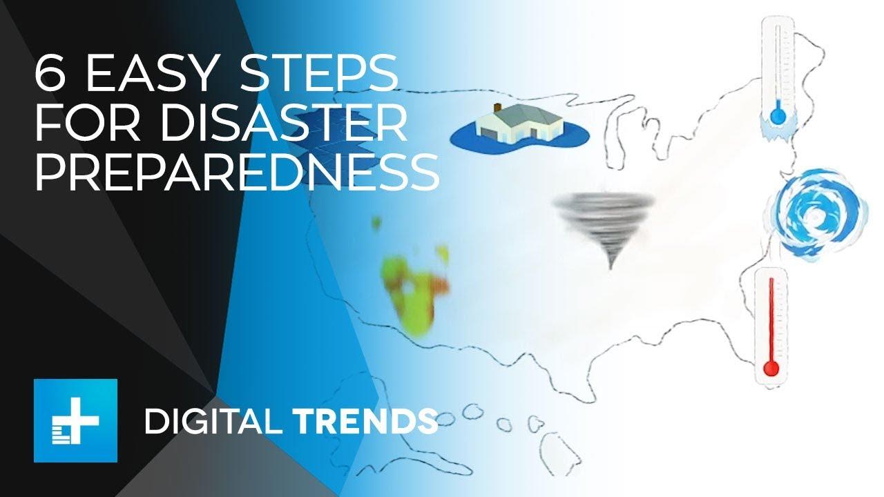 6 Easy Steps for Disaster Preparedness