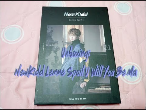 Unboxing: 뉴키드 (NewKidd) - Lemme Spoil u - Will You Be Ma Preview single