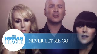 The Human League - Never Let Me Go (Aeroplane Remix)