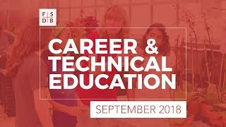 FSDB Career & Technical Education Programs – September 2018