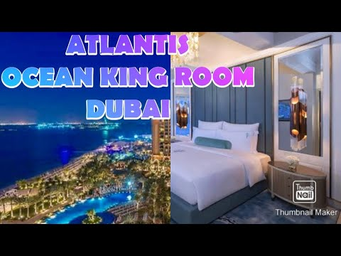 ATLANTIS THE PALM OCEAN KING ROOM TOUR