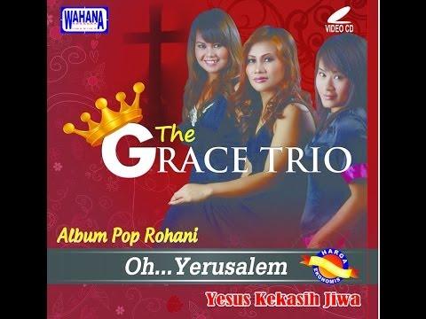The Grace Trio - Oh Yerusalem