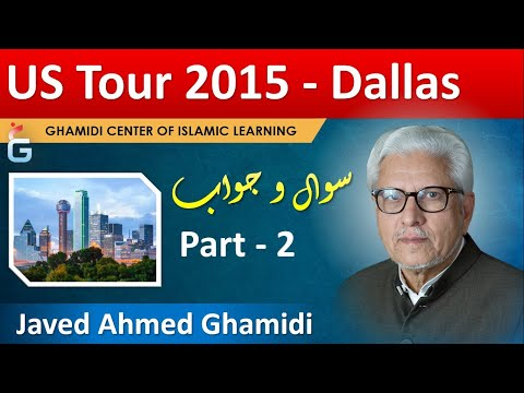 Q&A Session with Javed Ahmad Ghamidi - June 7th 2015 - Dallas, TX