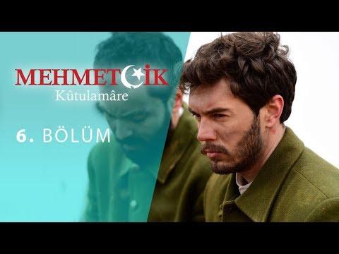 Mehmetçik Kûtulamâre 6.Bölüm