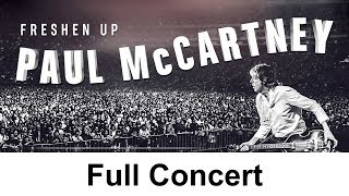 FRESHEN UP | Paul McCartney Full Concert