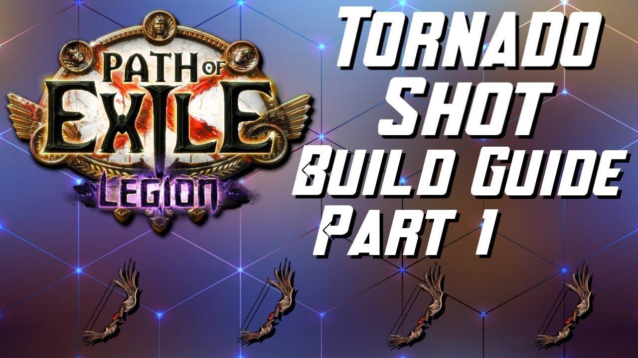 [3.7] COMPLETE Tornado Shot Deadeye Build - Part One ...