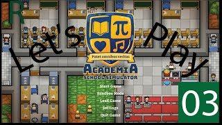 Academia School Simulator Let's Play - E.3 - Student Intake!