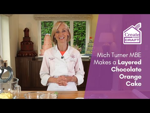 Mich Turner MBE Makes a Layered Chocolate Orange Cake