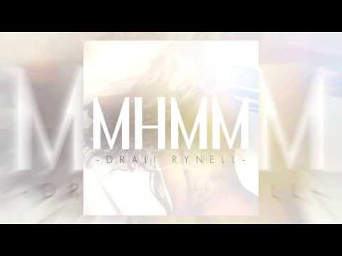Mhmm - Draii Rynell (Audio)