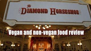 Diamond Horseshoe - Vegan & non-vegan food review - Magic Kingdom - Walt Disney World