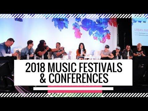 Music Festivals & Conferences 2018 | ArtistHustle TV