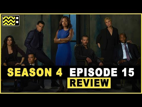 How to Get Away With Murder Season 4 Episode 15 Review & Reaction   AfterBuzz TV