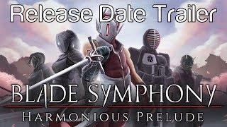 Blade Symphony Harmonious Prelude Teaser Trailer
