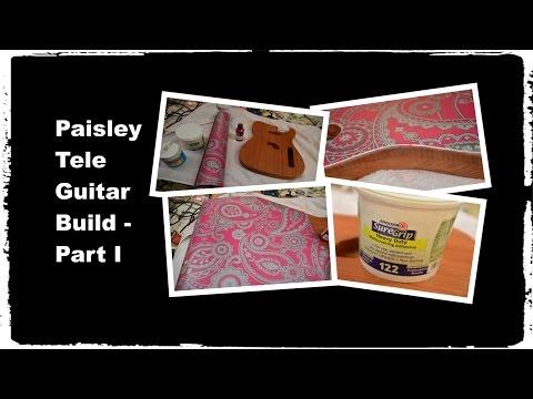 Building a Paisley Tele Guitar Part I - Wallpapering a guitar body