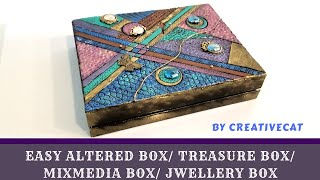 Altered Box | Treasure Box | Mixed Media Box | Jwellery Box