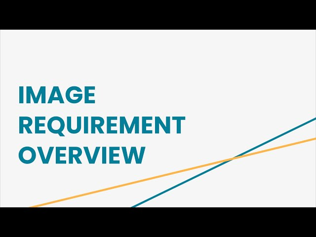 Image Requirement Overview
