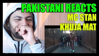 Gambar cover Pakistani Reacts to MC ST∆N - KHUJA MAT | OFFICIAL MUSIC VIDEO