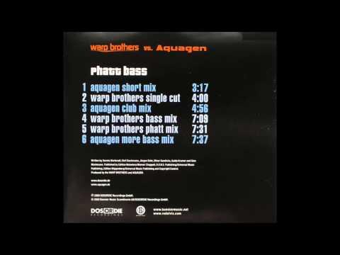 Warp Brothers vs Aquagen - Phatt Bass (Warp Brothers Single Cut)
