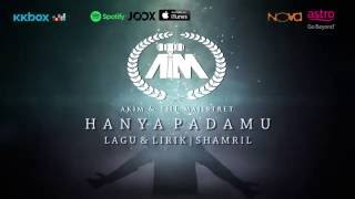OST RUMI & JAWI - Hanya PadaMu (AKIM & THE MAJISTRET) (Lirik Video Official)